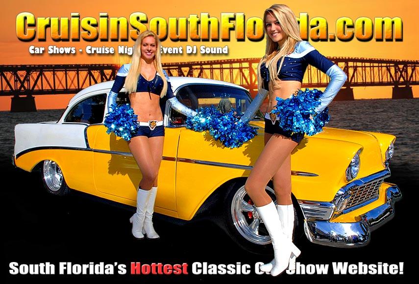 Car Shows In Florida >> Cruisin South Florida South Florida S Hottest Classic Car